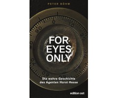 "Peter Böhm ""For eyes only"""