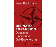 "Peter Brinkmann ""Die NATO-Expansion"""