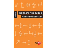 "Manfred Weißbecker ""Weimarer Republik"""