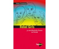 "Victor Grossman ""Rebel Girls"""