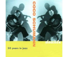"CD ""Coco Schumann – Double/Fifty Years in Jazz"""