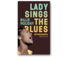 "Billie Holiday ""Lady sings the Blues"""