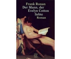 "Frank Ronan ""Der Mann, der Evelyn Cotton liebte"""