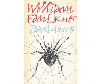 "William Faulkner ""Das Haus"""