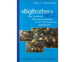"Rolf Gössner ""Big Brother & Co."""