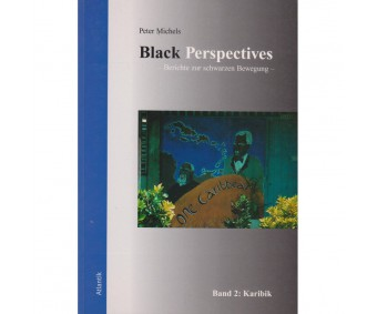 "Peter Michels ""Black Perspectives"" (Bd. 2)"