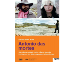 """Antonio das mortes"""