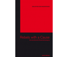 "Band 05: ""Rebels with a Cause"""