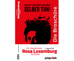 "Broschüre ""XXI. Internationale Rosa-Luxemburg-Konferenz 2016"""