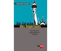"Domenico Losurdo ""Die Sprache des Imperiums"""