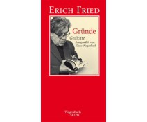 "Erich Fried ""Gründe"""