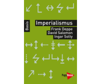 "Frank Deppe/David Salomon/Ingar Solty ""Imperialismus"""