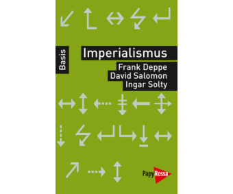 "Frank Deppe, David Salomon, Ingar Solty "" Imperialismus"""