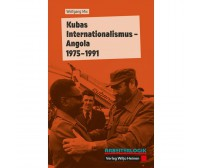 "Wolfgang Mix  ""Kubas Internationalismus – Angola 1975–1991"""