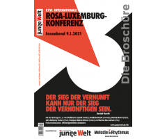 "Broschüre ""XXVI. Internationale Rosa-Luxemburg-Konferenz 2021"""