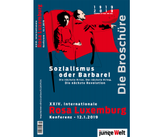 "Broschüre ""XXIV. Internationale Rosa-Luxemburg-Konferenz 2019"""