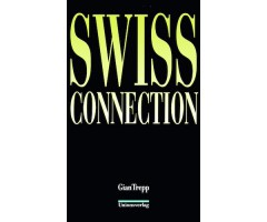 "Gian Trepp ""Swiss Connection"""