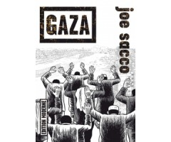 "Joe Sacco ""Gaza"""