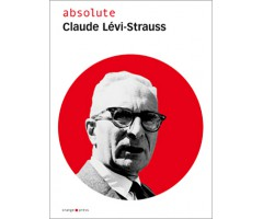 "absolute ""Claude Lévi-Strauss"""