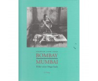 "Stegmüller/Chitre/Dhasal ""Bombay - Mumbay"""