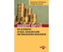 "Philip Broistedt/Christian Hofmann ""Goodbye Kapital"""