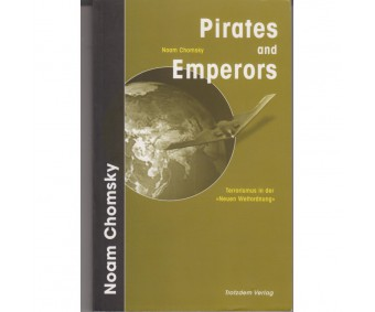 "Noam Chomsky ""Pirates and Emperors"""