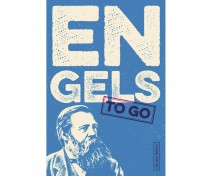 "Johannes Oehme (Hrsg.), Friedrich Engels ""ENGELS to go"""