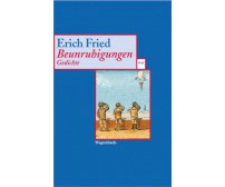 "Erich Fried ""Beunruhigungen"""