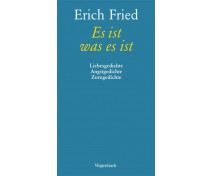 "Erich Fried ""Es ist was es ist"""