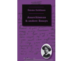 "Emma Goldman ""Anarchismus und andere Essays"""