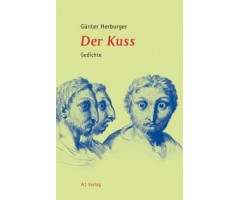 "Günter Herburger ""Der Kuss"""
