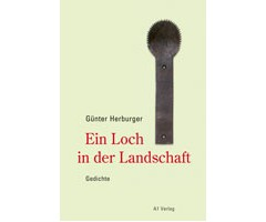 "Günter Herburger ""Ein Loch in der Landschaft"""