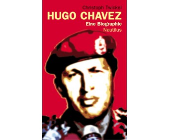 "Christoph Twickel ""Hugo Chávez"""