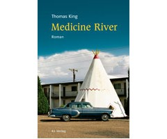 "Thomas King ""Medicine River"""