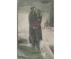 "Edith Anderson ""Liebe im Exil"""