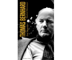 "Manfred Mittermayer ""Thomas Bernhard"""