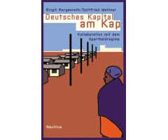 "Birgit Morgenrath/Gottfried Wellmer ""Deutsches Kapital am Kap"""