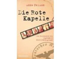 "Anne Nelson ""Die Rote Kapelle"""