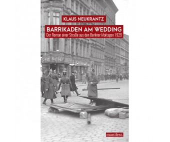 "Klaus Neukrantz ""Barrikaden am Wedding"""