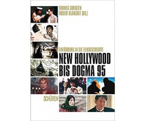 "Thomas Christen / Robert Blanchet (Hg.) ""New Hollywood bis Dogma 95"""