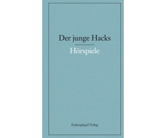 "Gunther Nickel (Hg.)/Peter Hacks ""Der junge Hacks"""