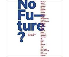 "Michael Fehrenschield u. A. ""No Future?"""