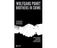 "Wolfgang Pohrt ""Brothers in Crime"""