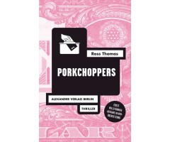 "Ross Thomas ""Porkchoppers"""