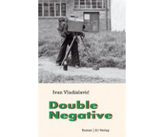 "Ivan Vladislavic ""Double Negative"""