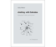 """Gaby Weber """"Chatting with Sokrates"""""""