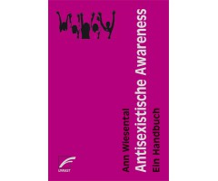 "Ann Wiesental ""Antisexistische Awareness"""