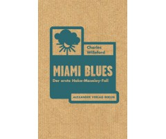 "Charles Willeford  ""Miami Blues"""