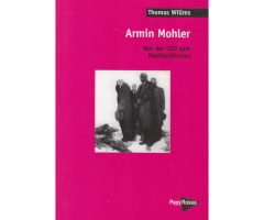 "Thomas Willms ""Armin Mohler"""