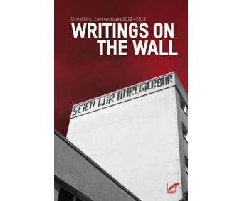 "CrimethInc. ""Writings on the Wall"""